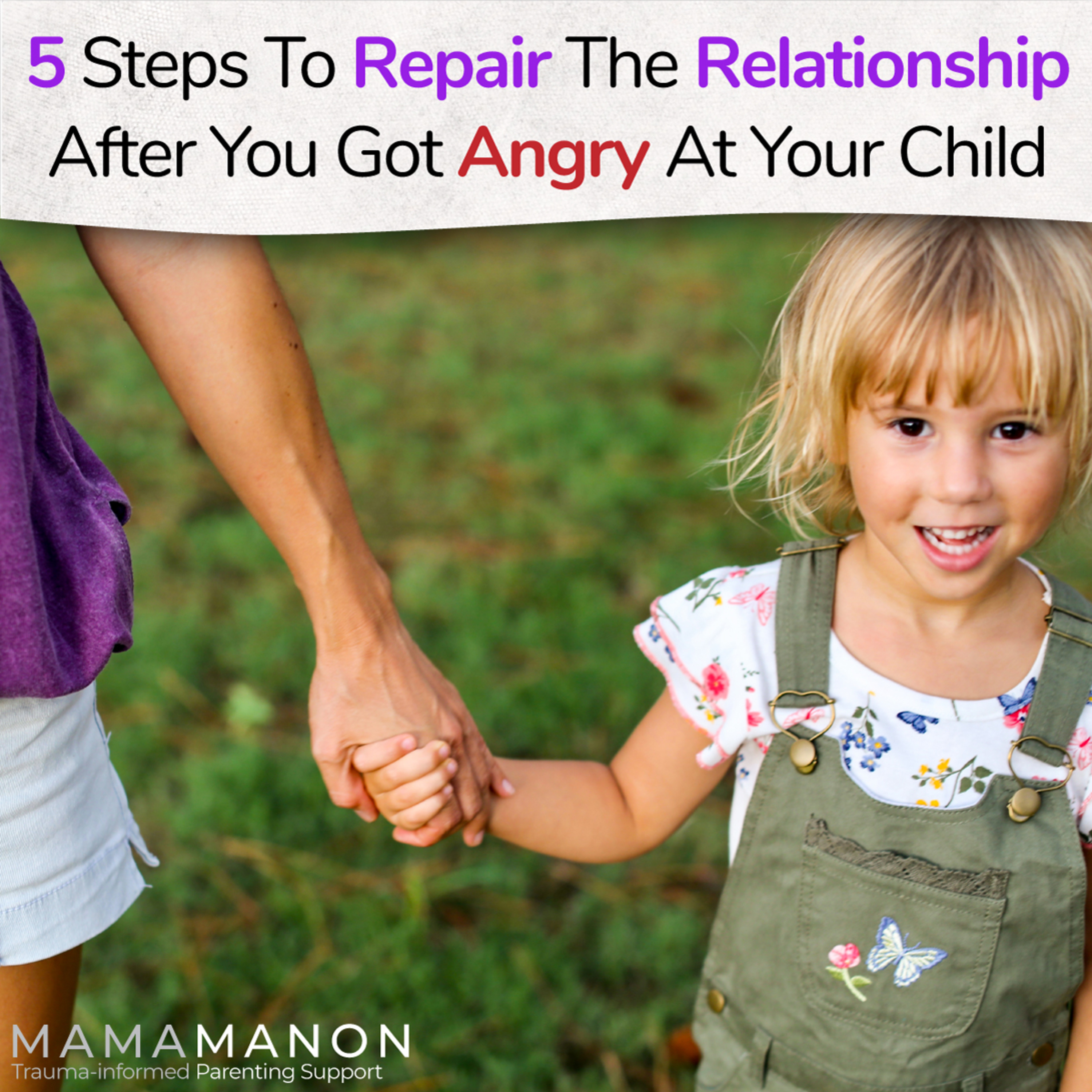 Five steps to REPAIR the RELATIONSHIP after you got ANGRY at your child