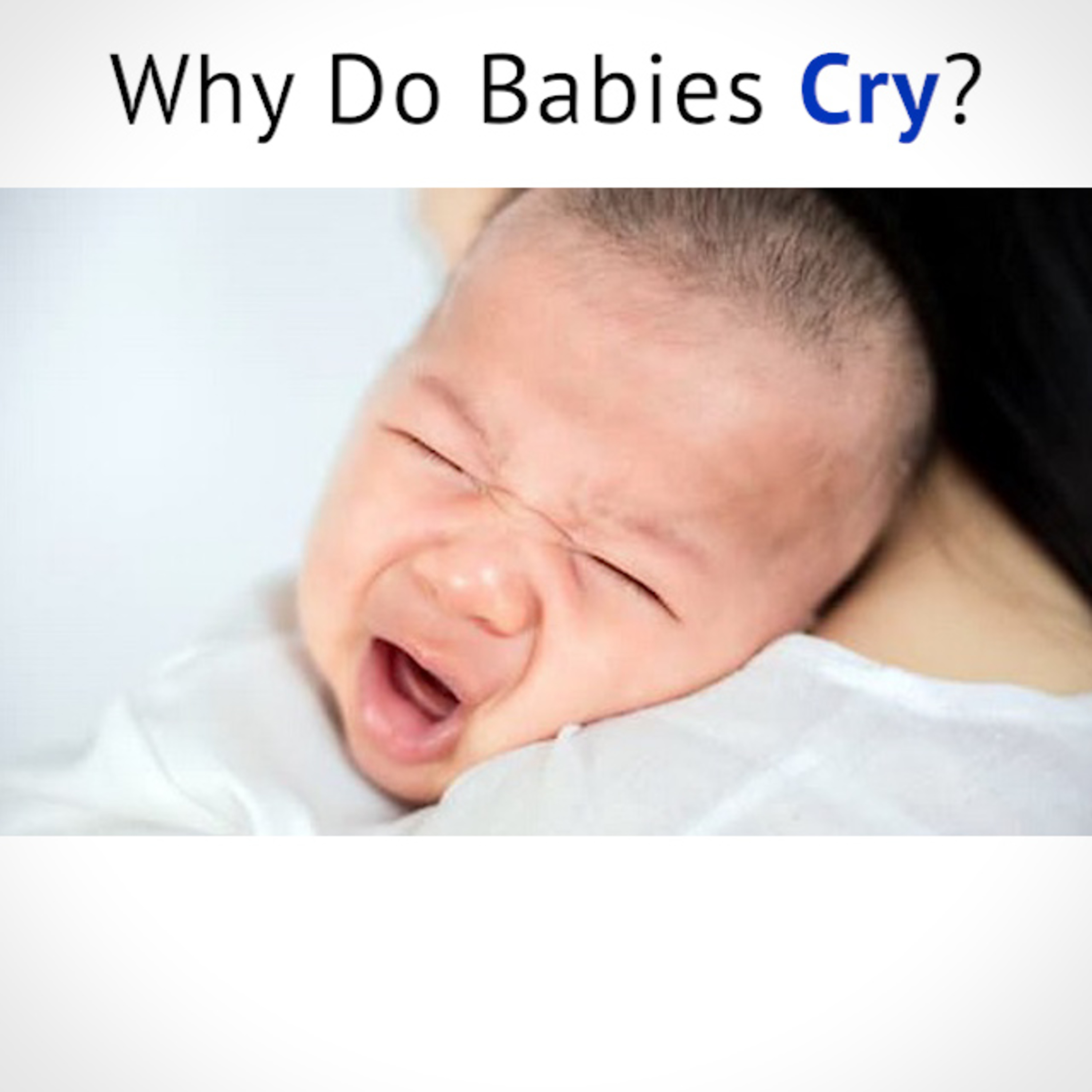 Why do babies CRY?