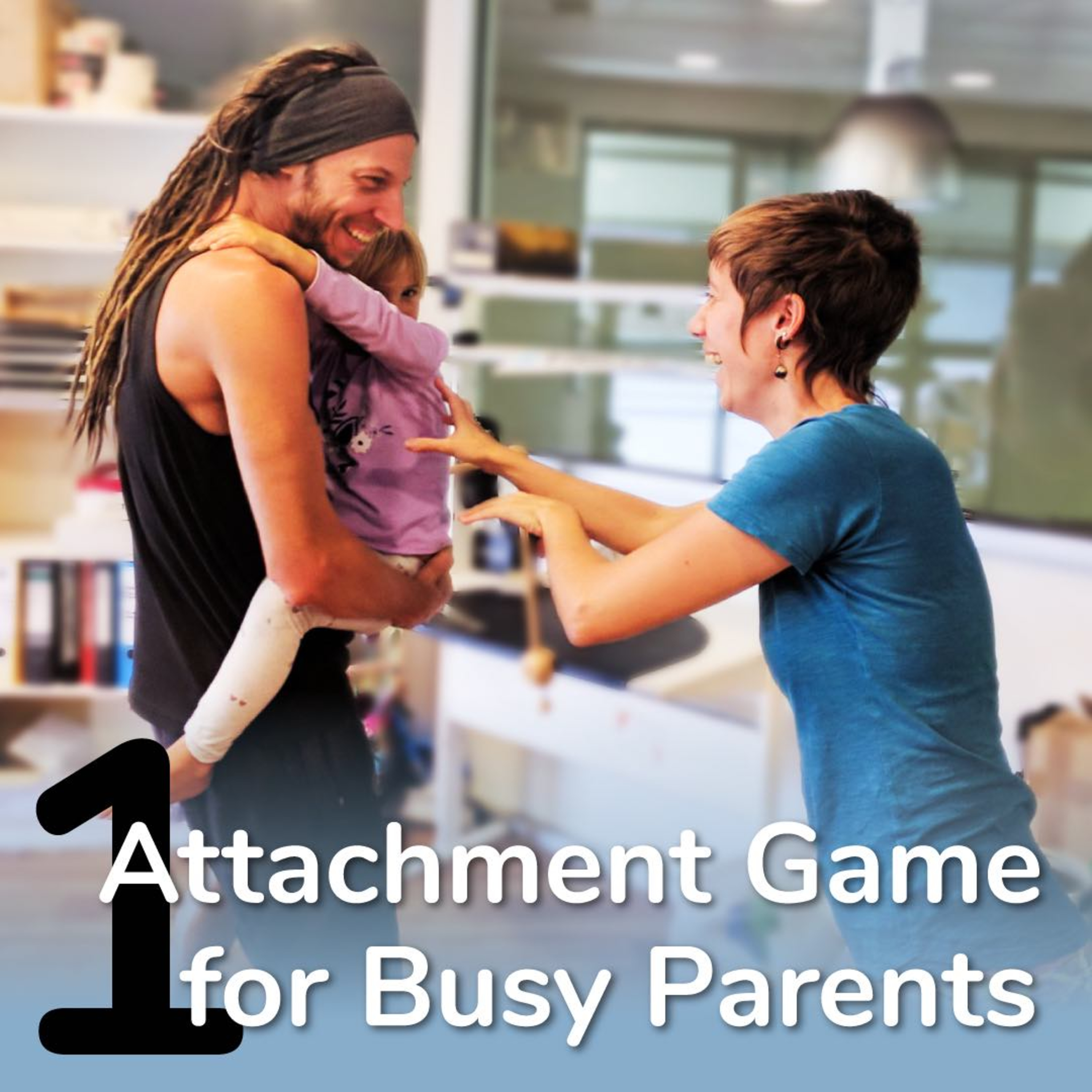 She's Mine: An Attachment Game For Busy Parents