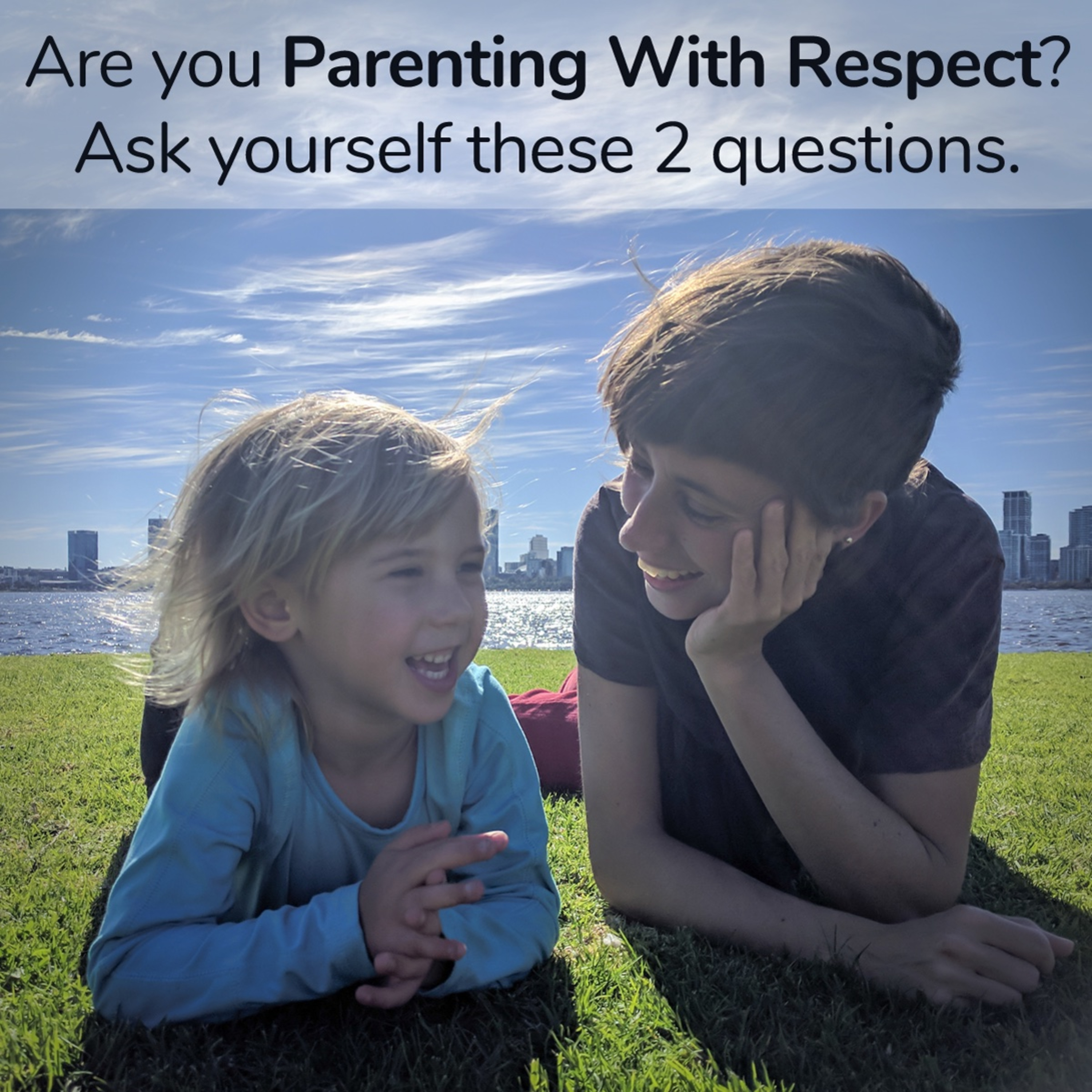 Are you PARENTING with RESPECT?