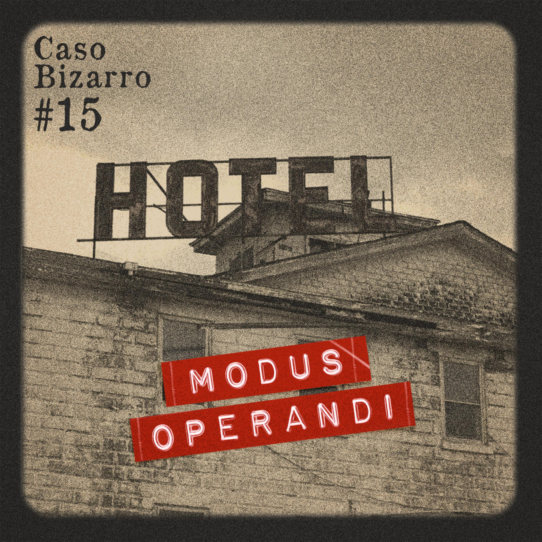 Caso Bizarro #15 - Hotel purgatório, o mistério do refrigerante e o espírito faxineiro (feat. Tanto Tupiassu)