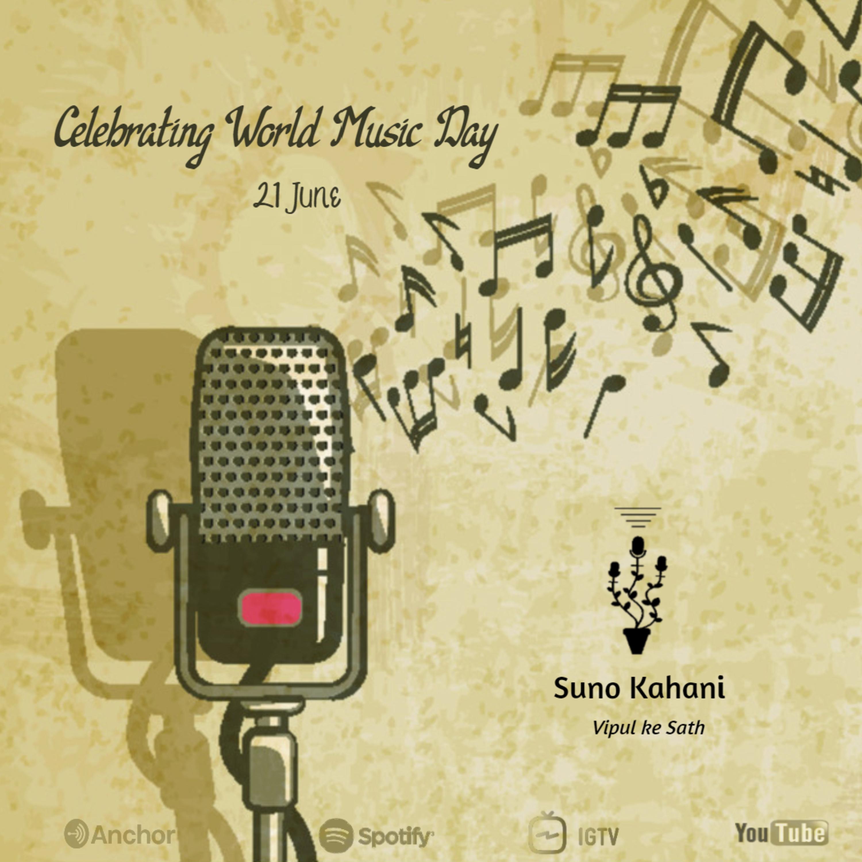 Ep 15 - Music Ki Kahani : Special Episode