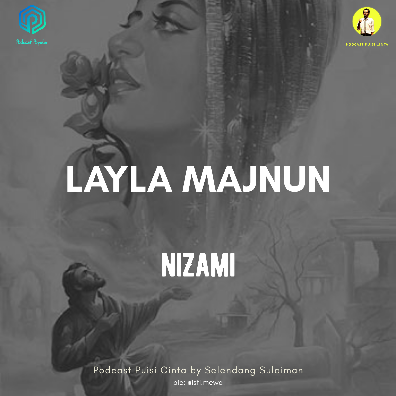 #154 Puisi Menyentuh Hati dari Qays untuk Layla #laylamajnun