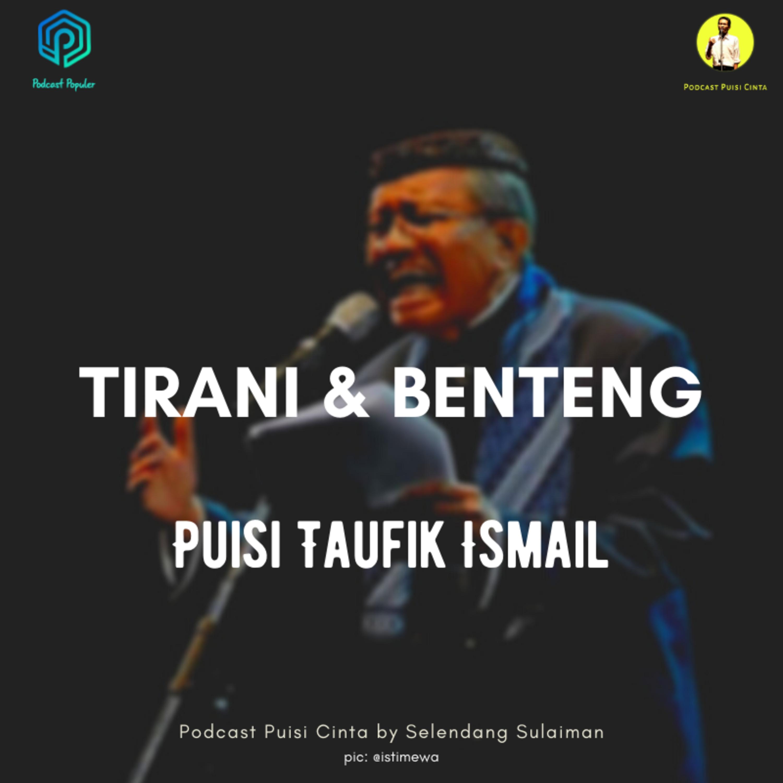 168 Tirani dan Benteng - Sepilihan Puisi Sastrawan legendaris Taufik Ismail
