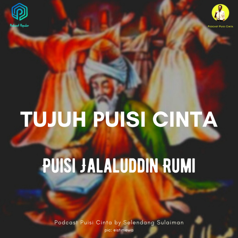#169 Tujuh Puisi Cinta Jalaluddin Rumi