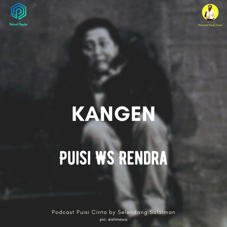 #170 Kangen - WS Rendra