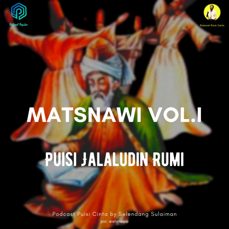 #171 Puisi Sufi Jalaluddin Rumi - Matsnawi Vol. I