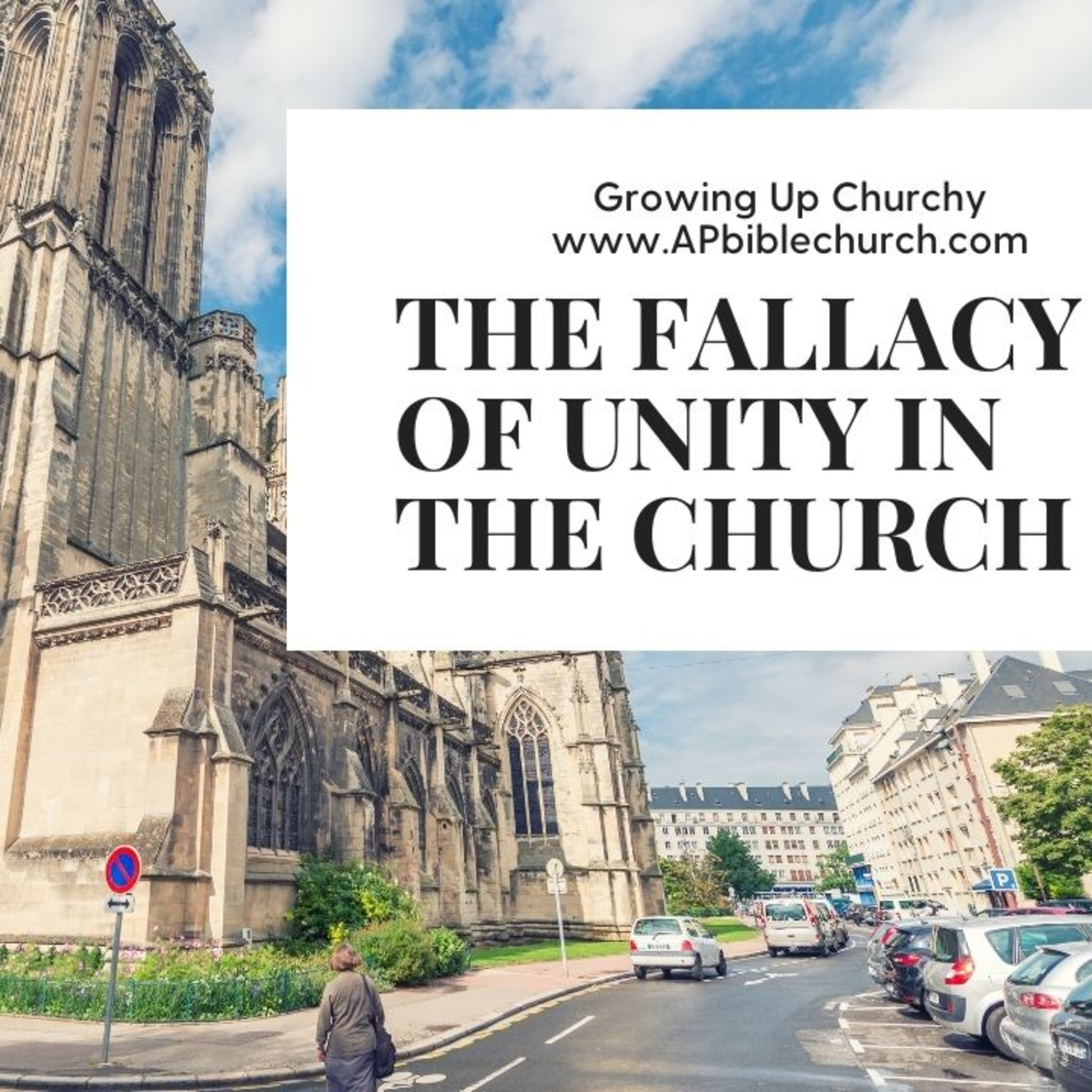 The Fallacy of Unity in the Church