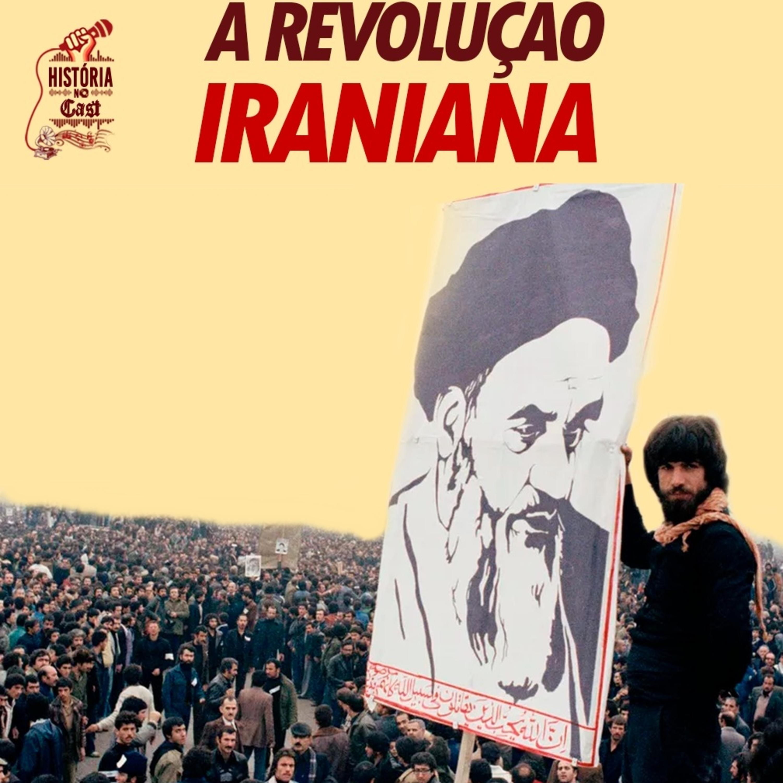 24# HistóriaNoCast - A Revolução Iraniana