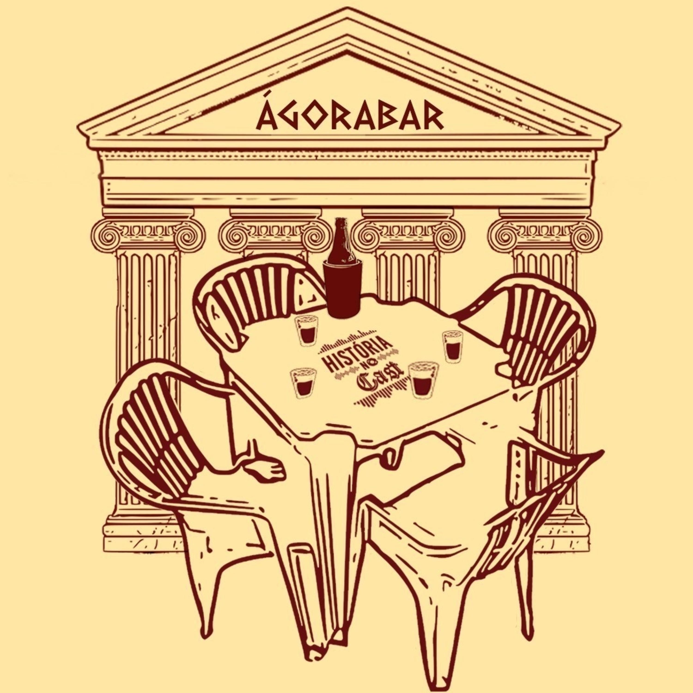 25# HistóriaNoCast - 03#ÁgoraBar