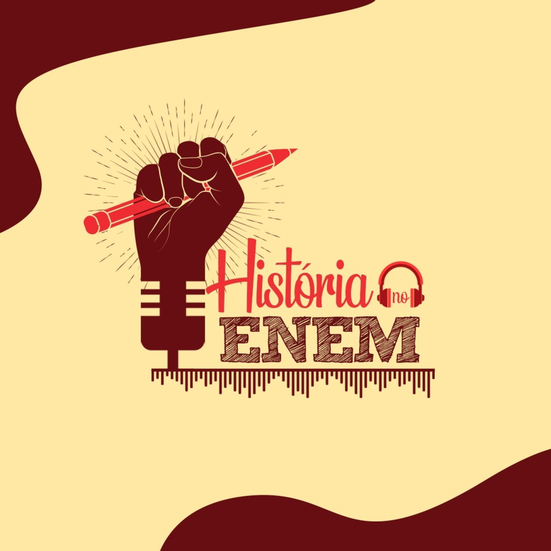 47 # História No Cast - 10 # HistóriaNoEnem - Revoltas Regenciais