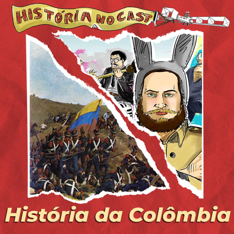 82 # História No Cast - História da Colômbia