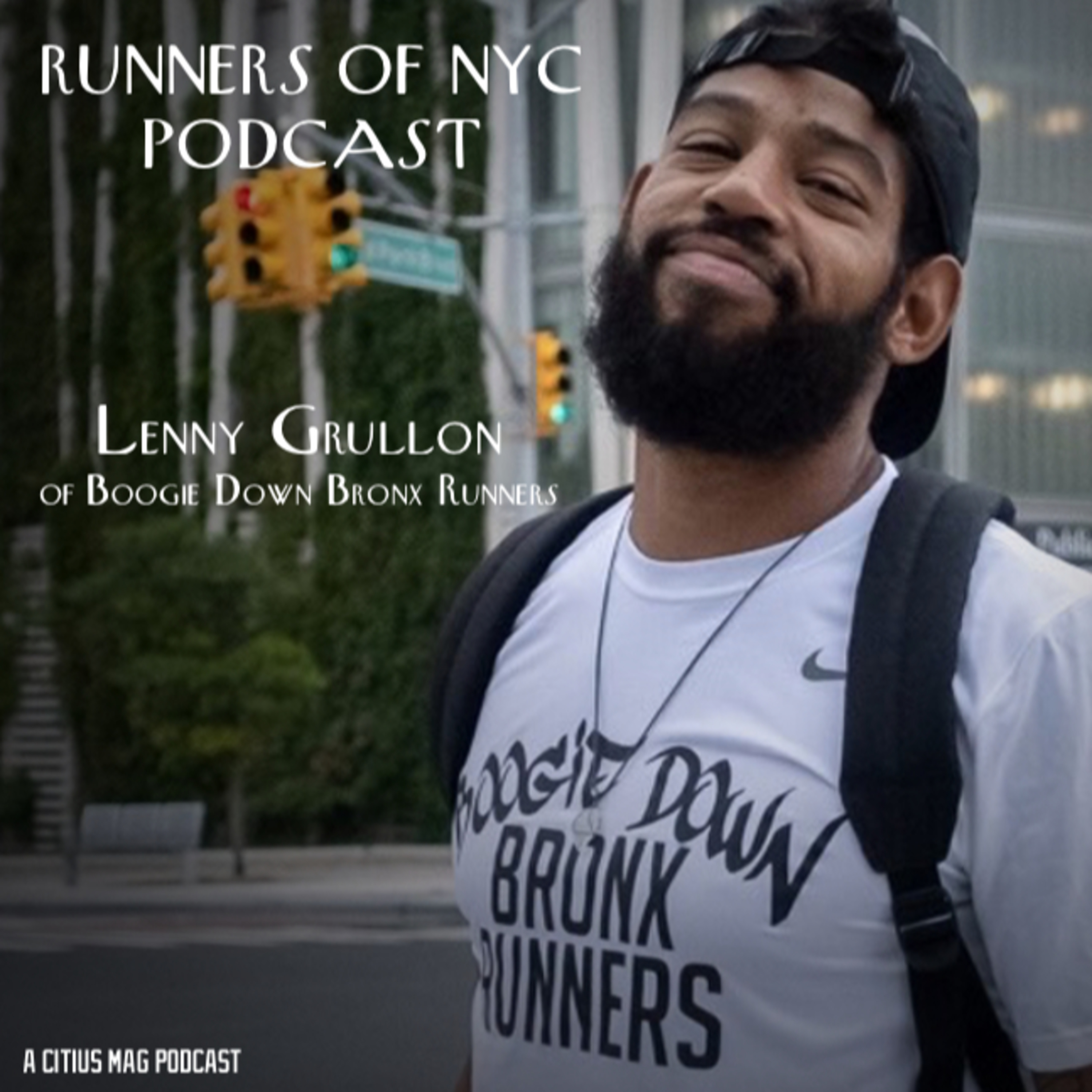 Episode 48 – Lenny Grullon of Boogie Down Bronx Runners