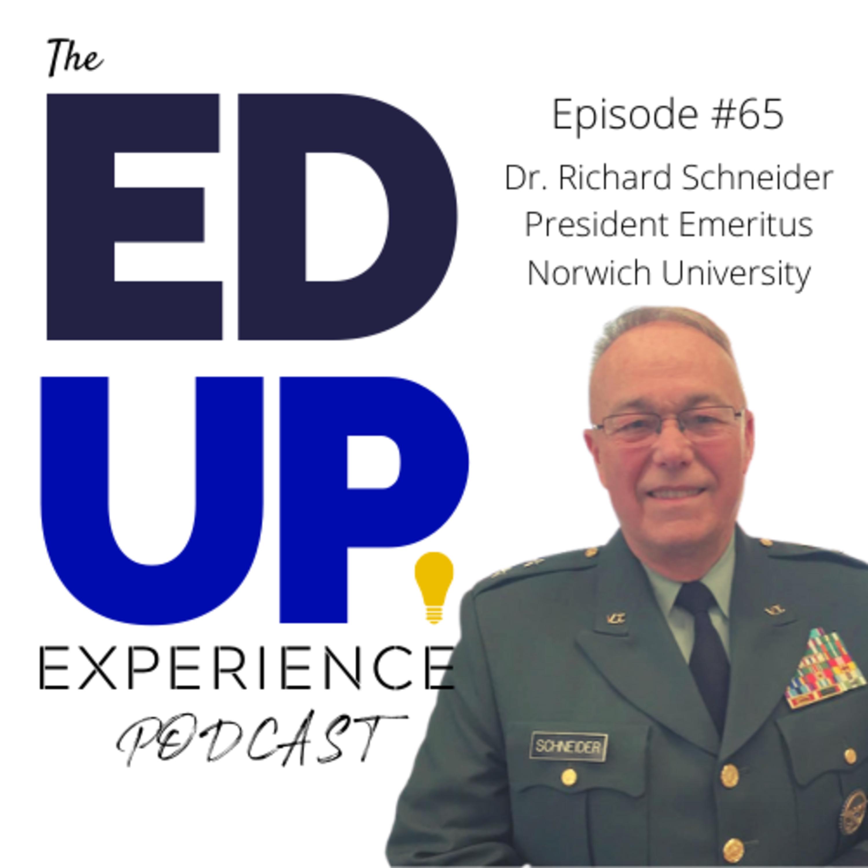 65: Dr. Richard Schneider, President Emeritus at Norwich University