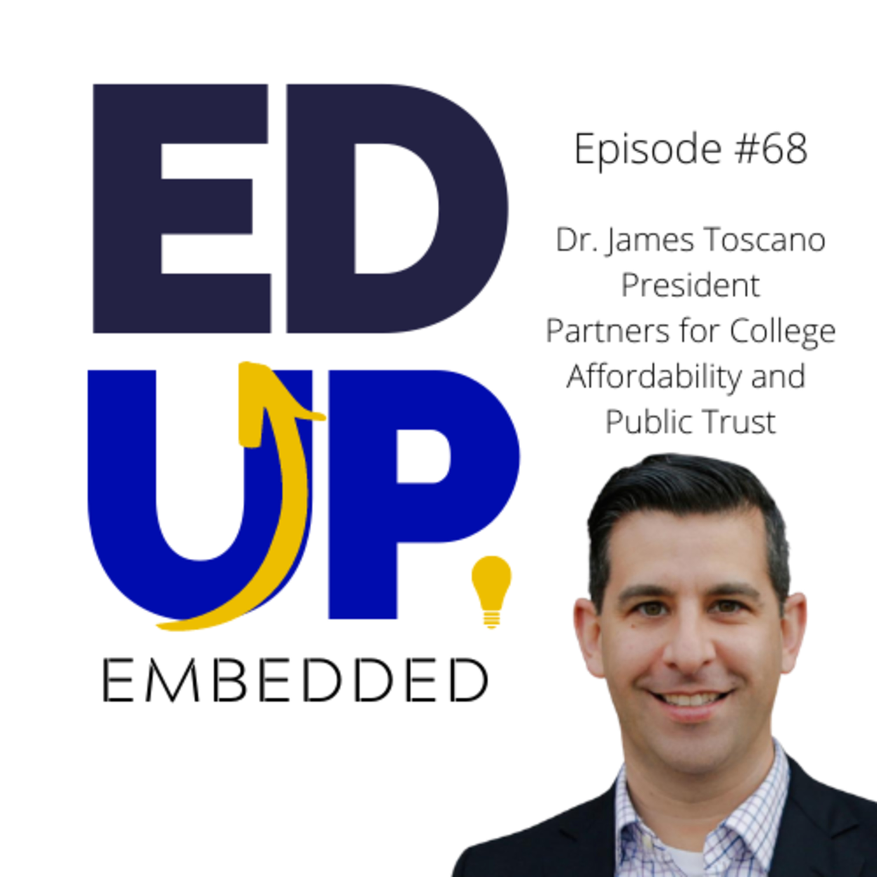 68: Dr. James Toscano, President, Partners for Accountability and Public Trust