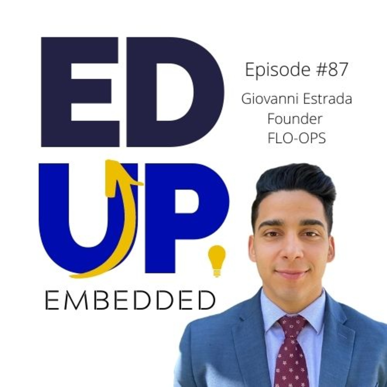 87: Giovanni Estrada, Founder, FLO-OPS