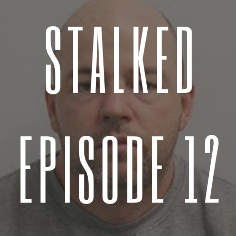 Episode 12 - Profiling Predatory Stalkers