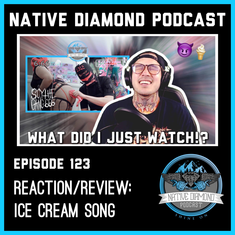 SCYTHE GANG 666 - 'Ice Cream Song' M/V - REACTION / REVIEW   Native Diamond Podcast