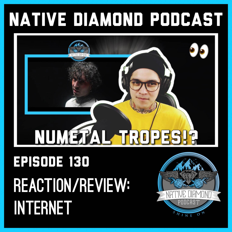 "DREGG - ""INTERNET"" - REACTION / REVIEW   Native Diamond Podcast"