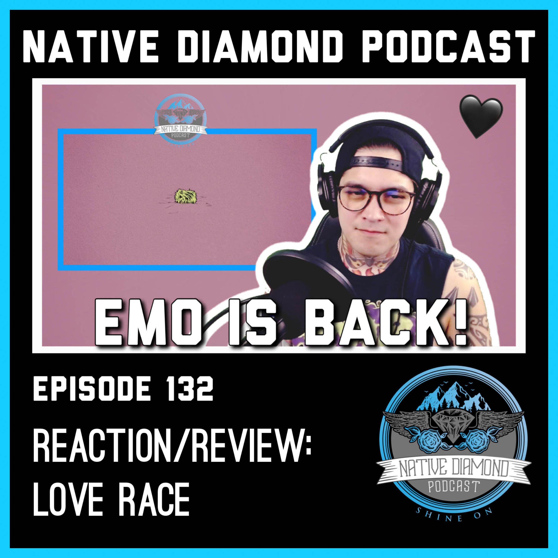 Machine Gun Kelly - love race (feat Kellin Quinn) - REACTION / REVIEW   Native Diamond Podcast