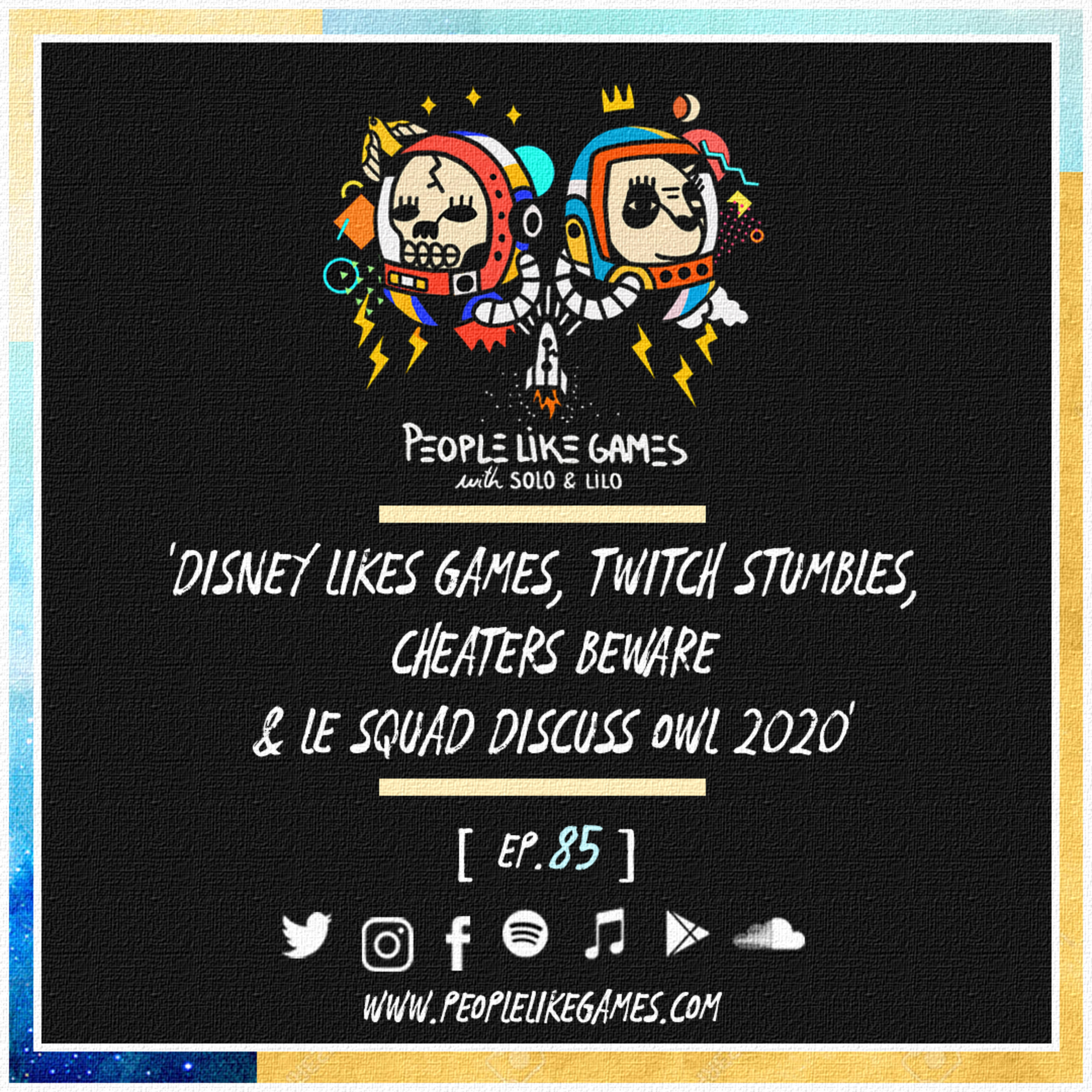 85 | 'disney likes games, twitch stumbles, cheaters beware & le