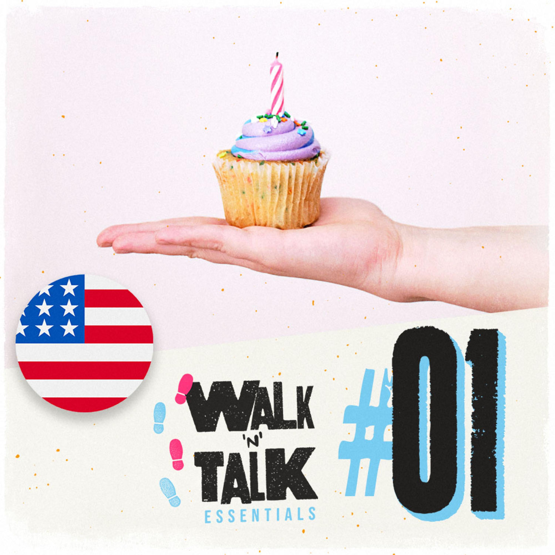 Walk 'n' Talk Essentials #01 - ¿Cuándo es tu cumpleaños?