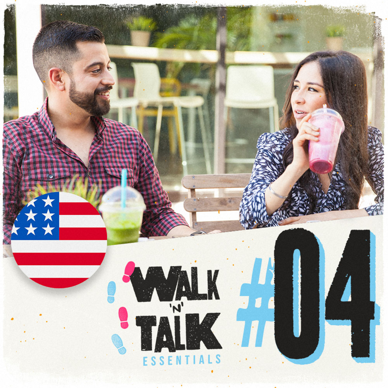 Walk 'n' Talk Essentials #04 - ¿Qué hiciste el fin de semana?