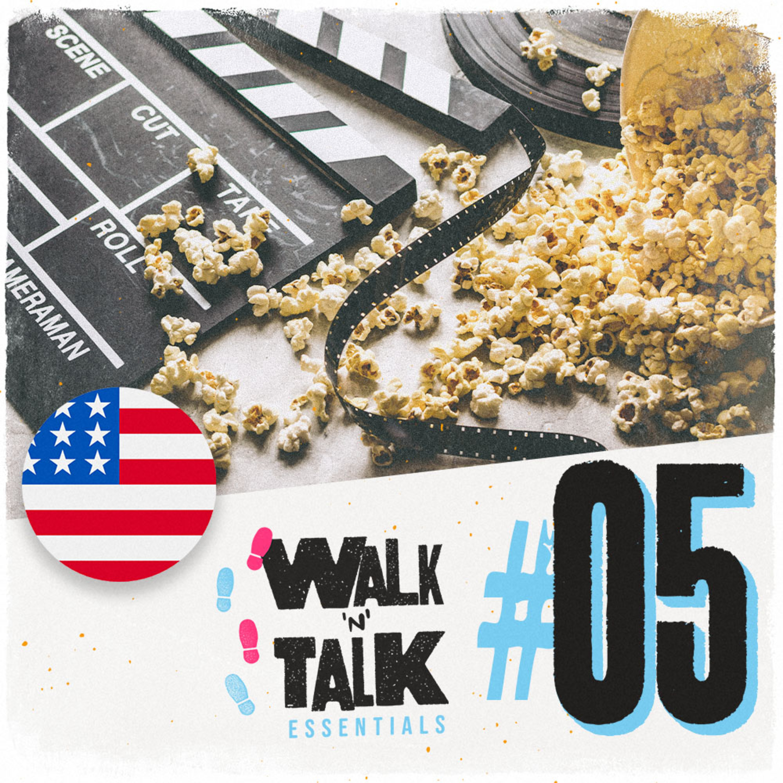 Walk 'n' Talk Essentials #05 - ¿Qué tal la película?