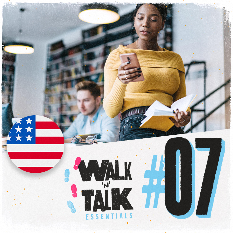 Walk 'n' Talk Essentials #07 - En el colegio