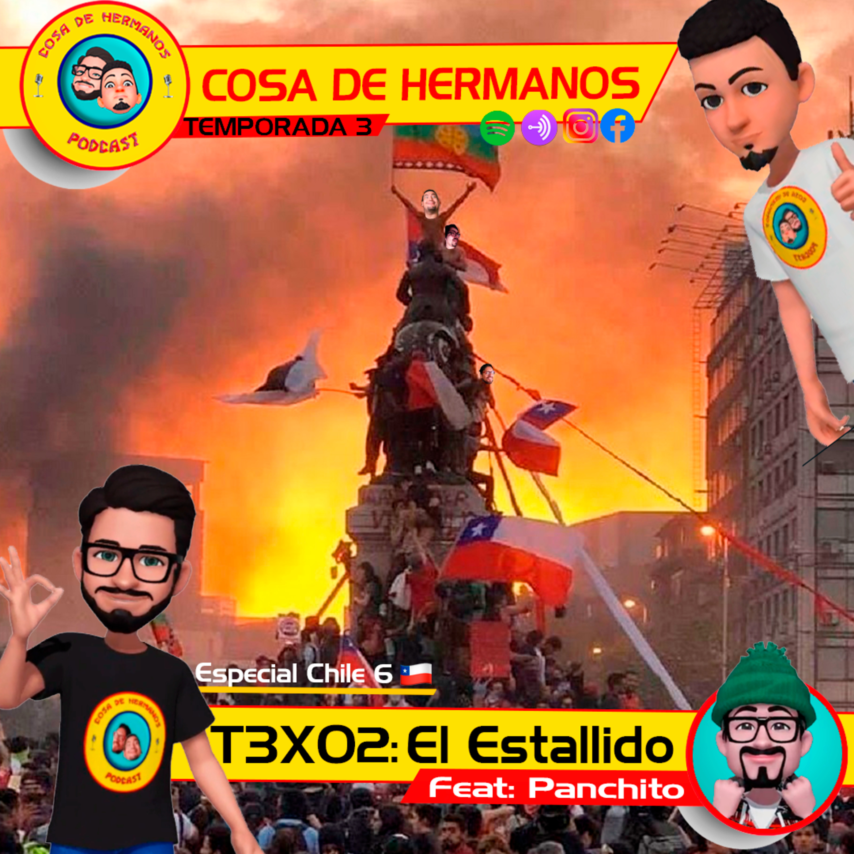 T3X02 (35) Especial Chile 6: El Estallido (feat. Panchito el Dr. 73)