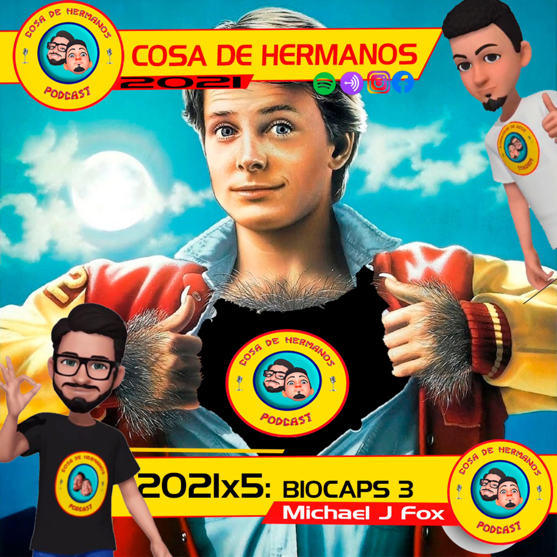 2021x5 (45): BIOCAPS 3: Michael J Fox