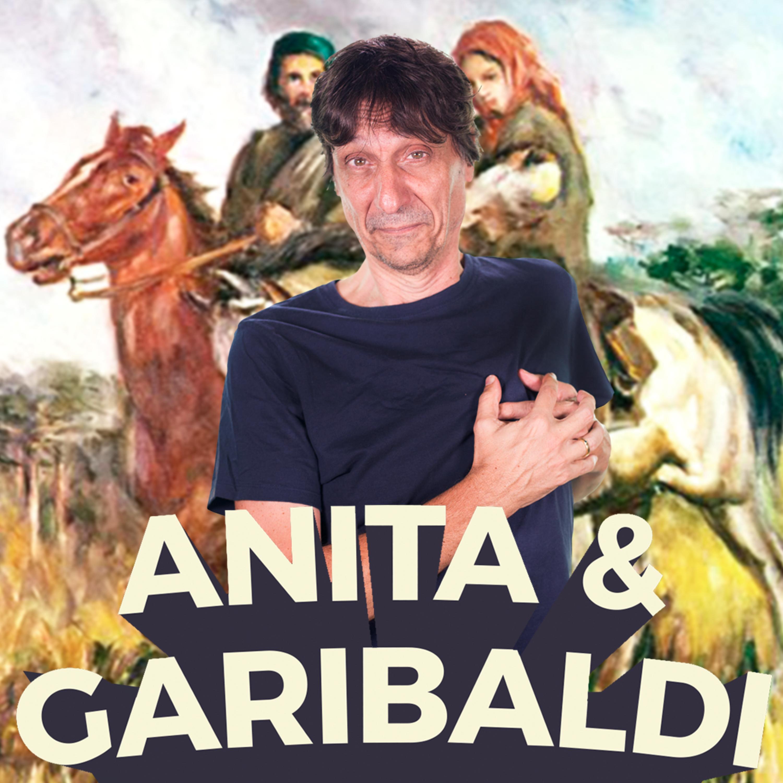 Anita e Garibaldi - Buenas Ideias #67