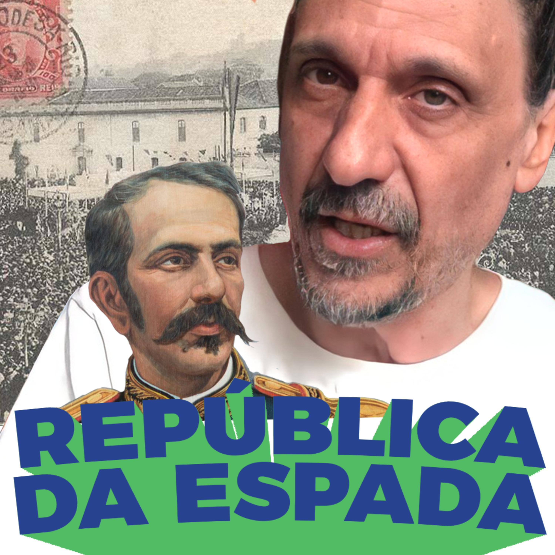 Da pobreza à presidência: conheça o ditador Floriano Peixoto - Buenas Ideias #71