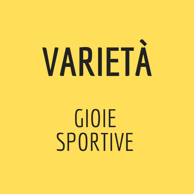 VARietà: gioie sportive