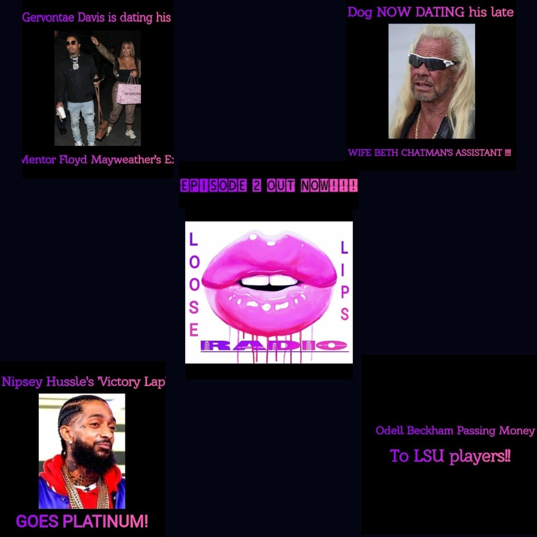 """Loose Lips Radio PodCast: Episode 2 """"Wit' Tha' Shit Sundays"""""""