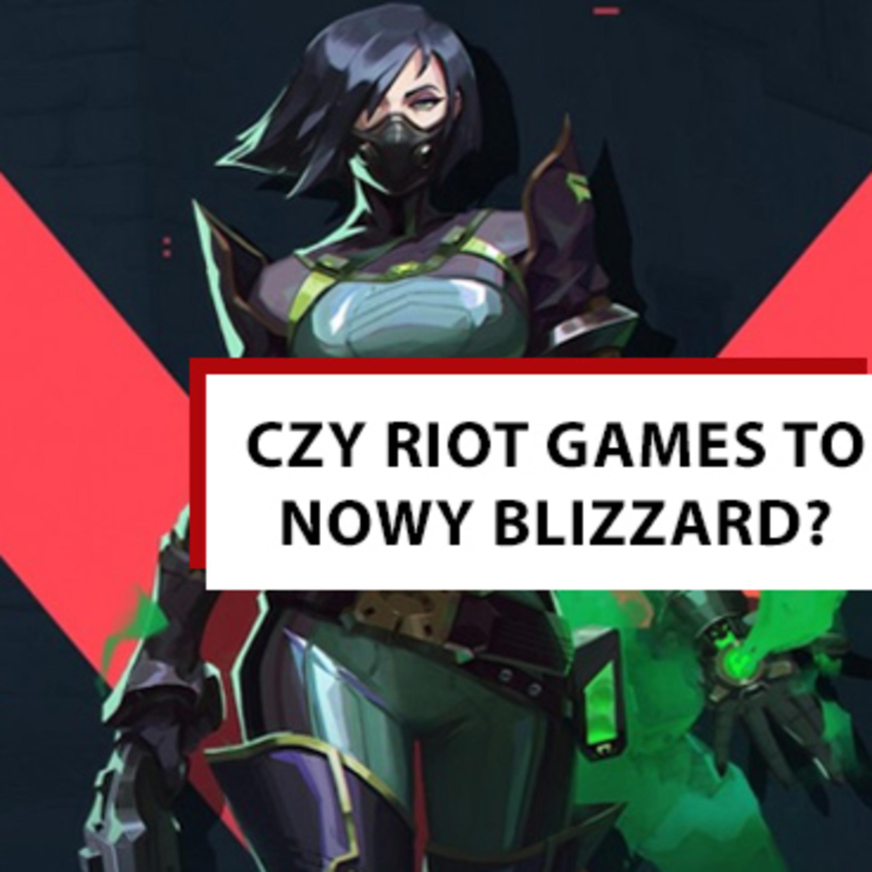 Epizod 8 | Czy Riot Games będzie nowym Blizzardem? Graliśmy w Valorant.