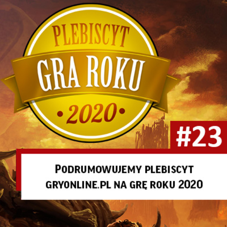 #23 | Podsumowanie roku i plebiscytu GRYOnline.pl 2020