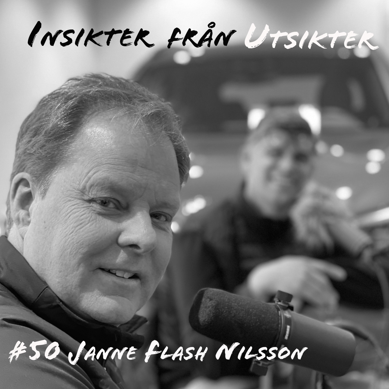 50. Janne Flash Nilsson - Alltid en fot på gaspedalen!