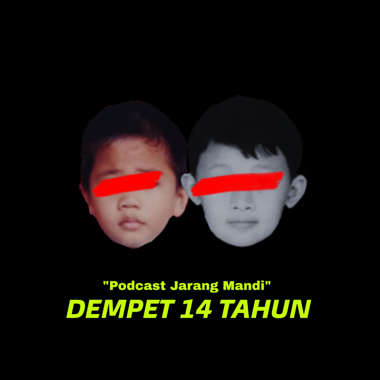 #Eps 6 Dempet 14 tahun