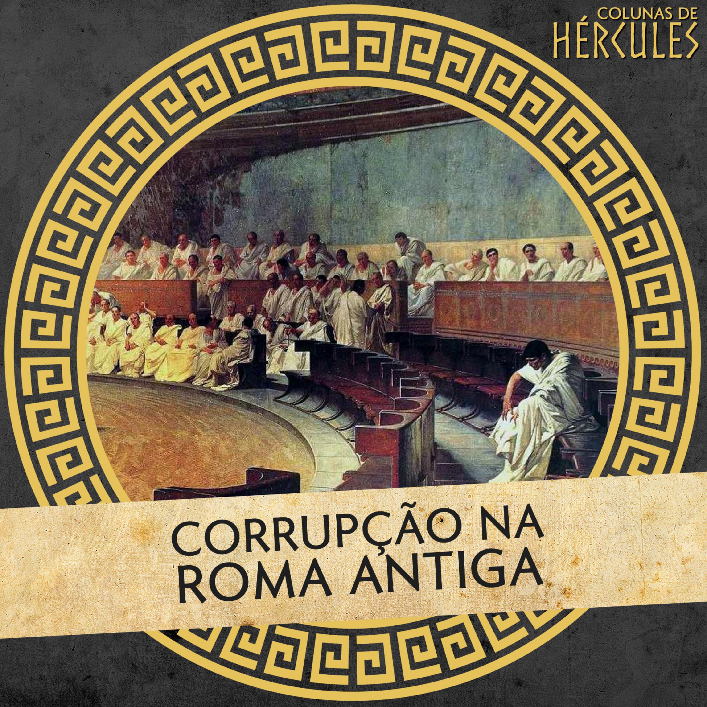 006 Corrupção na Roma Antiga