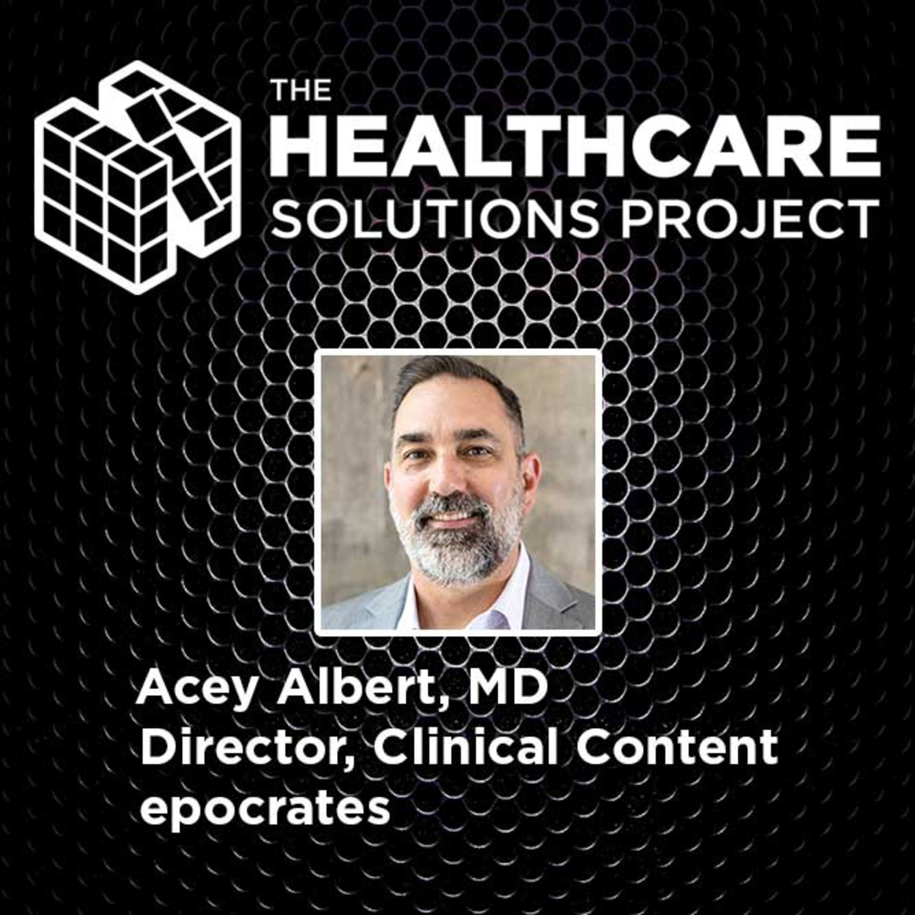How tech can improve the physician/patient relationship – Acey Albert, MD, Director of Clinical Content, epocrates – Episode 50