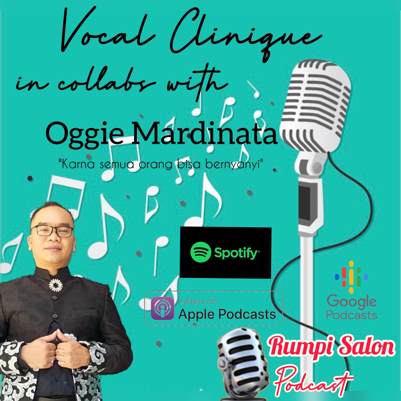 Vocal Clinique: Karna semua orang bisa bernyanyi