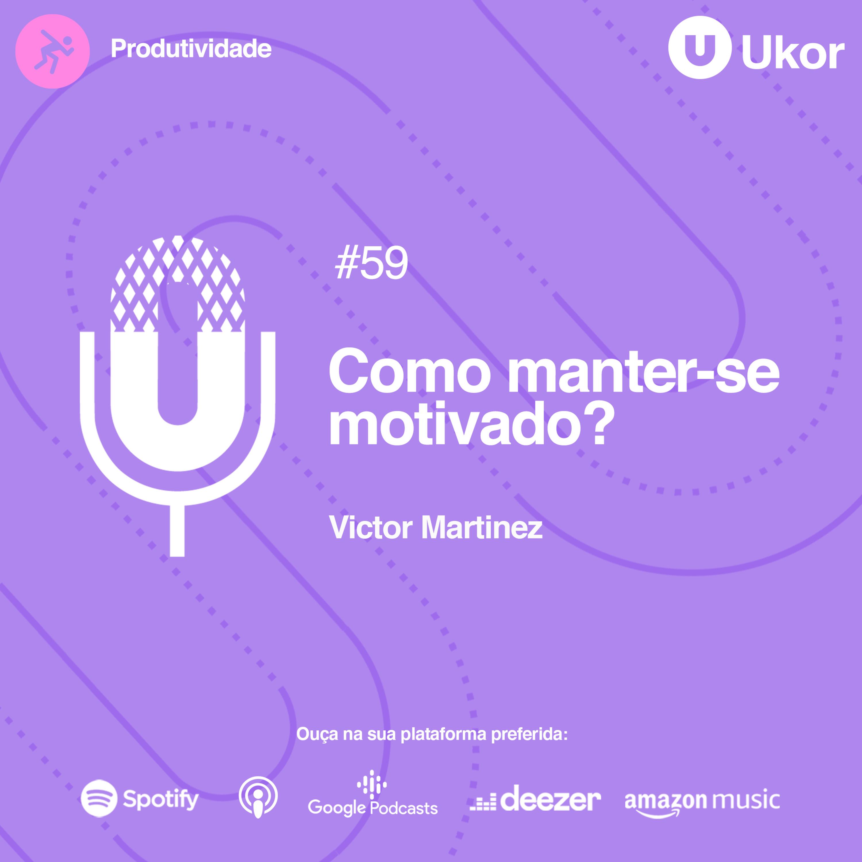 COMO MANTER-SE MOTIVADO? #59