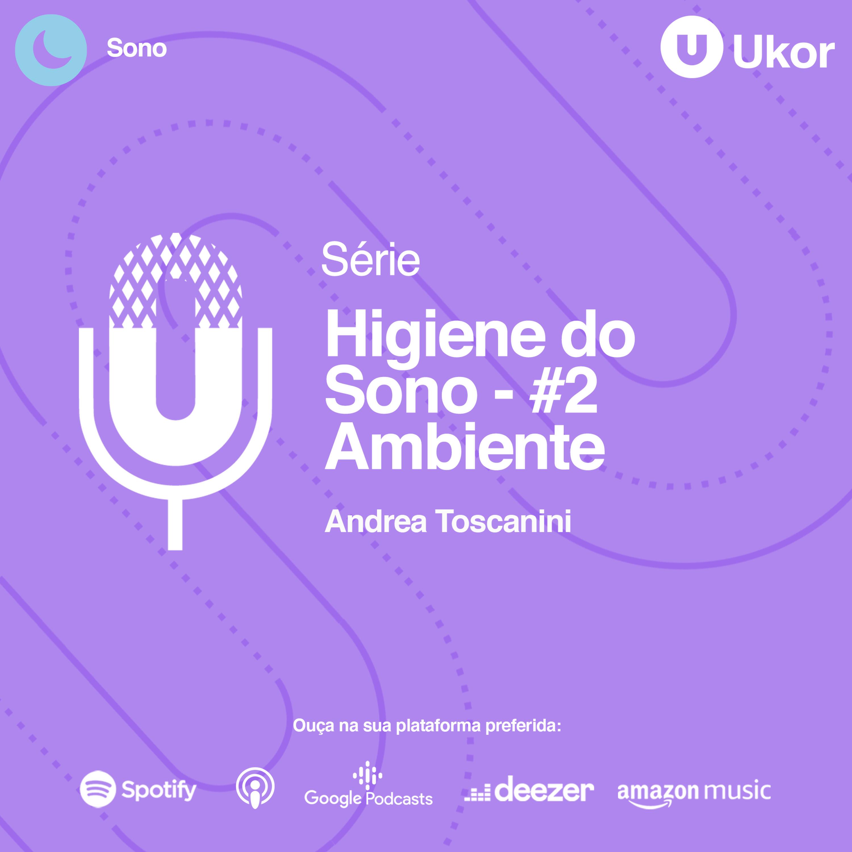 HIGIENE DO SONO - #2 AMBIENTE