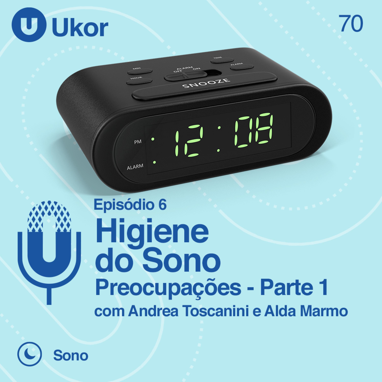 HIGIENE DO SONO - Ep. 6 - preocupações #70