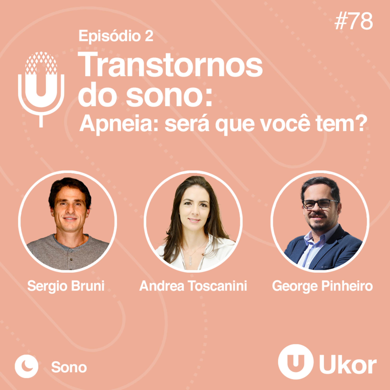 TRANSTORNOS DO SONO - Ep. 2 - Apneia #78