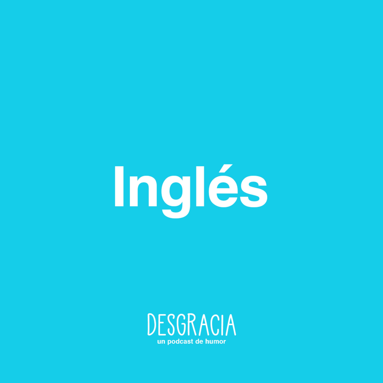 Episodio 5 — Inglés