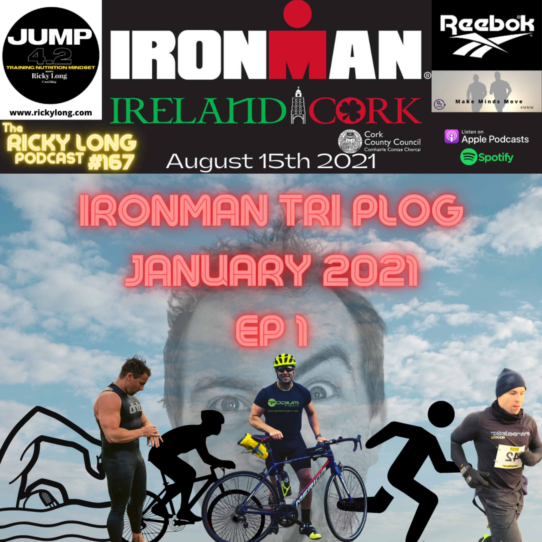#167 Ironman Cork PLOG Ep1 - January 2021