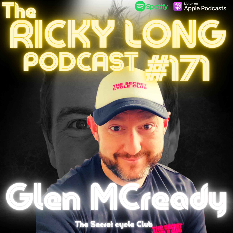 "#171 Glen McCready ""the secret cycle club"""