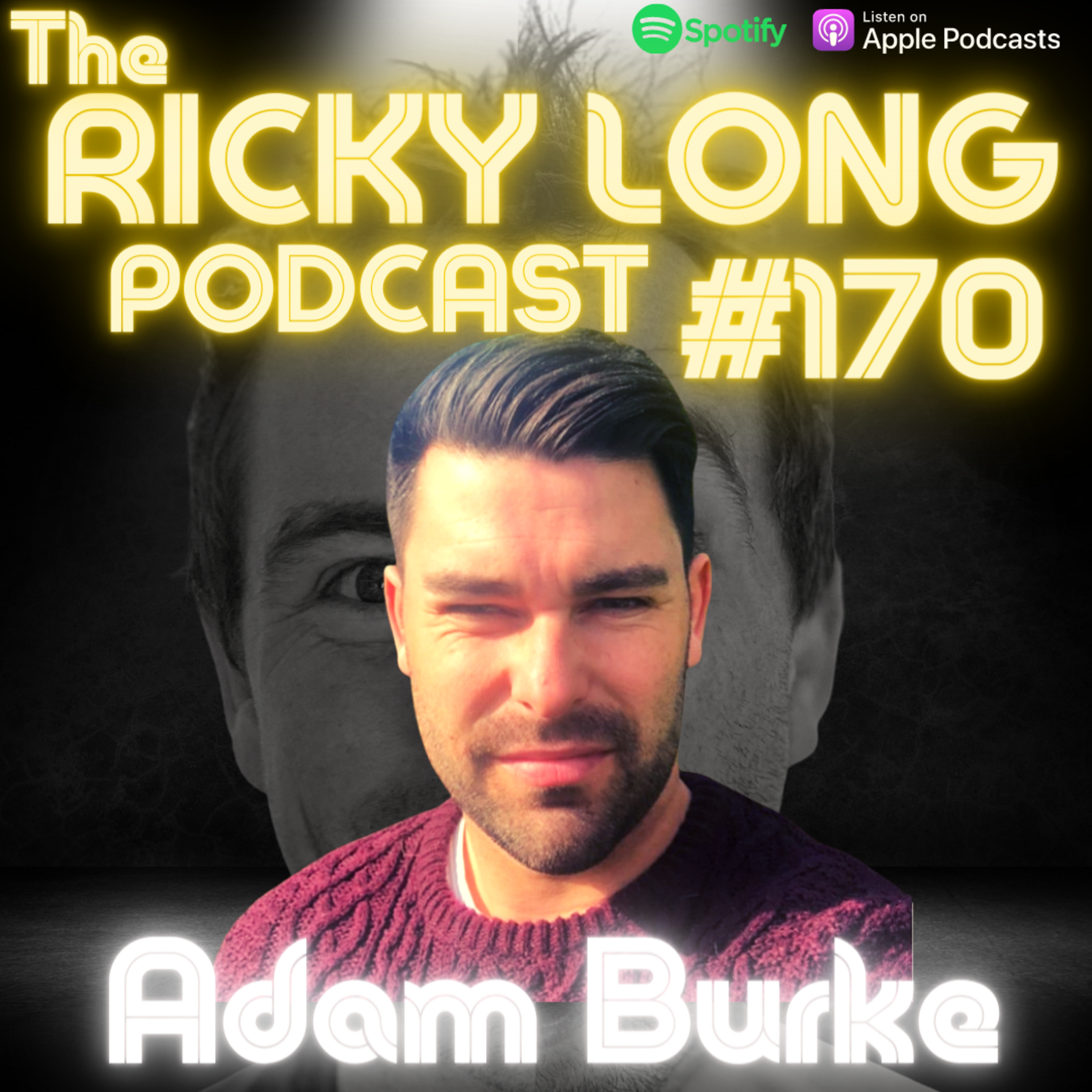"""#170 Adam Burke """"I am fascinated by exploring what is meant by Mindset"""""""